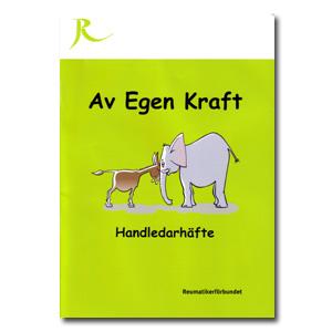Av Egen Kraft